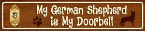 German Shepard Is My Doorbell Wholesale Novelty Metal Street Sign ST-623