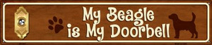 Beagle Is My Doorbell Wholesale Novelty Metal Street Sign ST-627