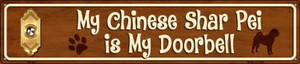Chinese Shar Pei Is My Doorbell Wholesale Novelty Metal Street Sign ST-631