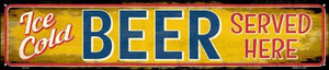 Ice Cold Beer Served Here Wholesale Novelty Metal Street Sign ST-735