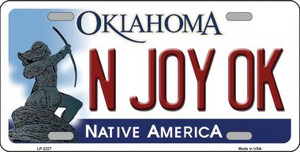 N Joy Ok Oklahoma Novelty Wholesale Metal License Plate LP-6227
