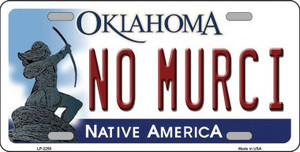 No Murci Oklahoma Novelty Wholesale Metal License Plate LP-6250