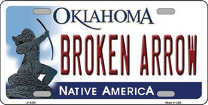 Broken Arrow Oklahoma Novelty Wholesale Metal License Plate LP-6256