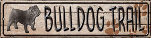 Bulldog Trail Wholesale Novelty Mini Metal Street Sign MK-037