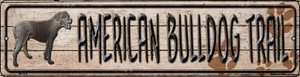 American Bulldog Trail Wholesale Novelty Mini Metal Street Sign MK-039