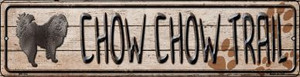 Chow Chow Trail Wholesale Novelty Mini Metal Street Sign MK-052