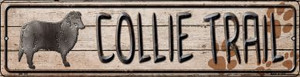 Collie Trail Wholesale Novelty Mini Metal Street Sign MK-109