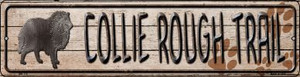 Collie Rough Trail Wholesale Novelty Mini Metal Street Sign MK-110