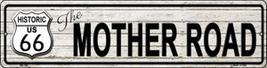 Route 66 Mother Road Grey Wholesale Novelty Mini Metal Street Sign MK-399