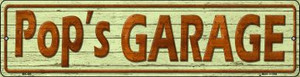 Pops Garage Wholesale Novelty Mini Metal Street Sign MK-406