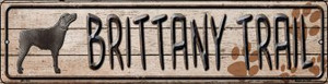 Brittany Trail Wholesale Novelty Mini Metal Street Sign MK-455