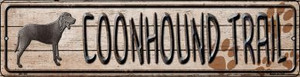 Coonhound Trail Wholesale Novelty Mini Metal Street Sign MK-460