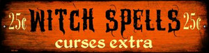 Witch Spells Wholesale Novelty Mini Metal Street Sign MK-486