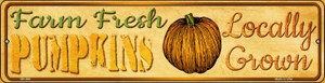 Farm Fresh Pumpkins Wholesale Novelty Mini Metal Street Sign MK-664
