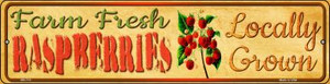 Farm Fresh Raspberries Wholesale Novelty Mini Metal Street Sign MK-713