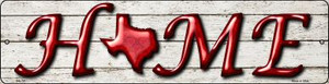 Texas Home State Outline Wholesale Novelty Mini Metal Street Sign MK-781