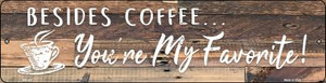 Beside Coffee Wholesale Novelty Mini Metal Street Sign MK-921