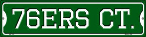 76ers Ct Wholesale Novelty Mini Metal Street Sign MK-1028