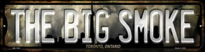 Toronto Ontario The Big Smoke Wholesale Novelty Mini Metal Street Sign MK-1260