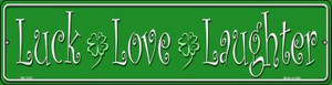Luck Love Laughter Wholesale Novelty Mini Metal Street Sign MK-1335