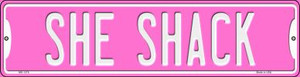 She Shack Wholesale Novelty Mini Metal Street Sign MK-1376