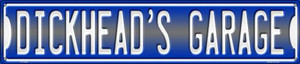 Dickheads Garage Wholesale Novelty Metal Street Sign ST-1405