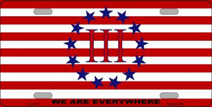 We Are Everywhere 3 Percent Wholesale Novelty Metal License Plate Tag LP-13577