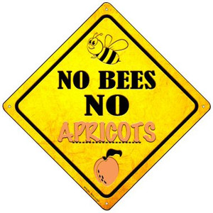No Bees No Apricots Wholesale Novelty Mini Metal Crossing Sign MCX-324