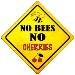 No Bees No Cherries Wholesale Novelty Mini Metal Crossing Sign MCX-326