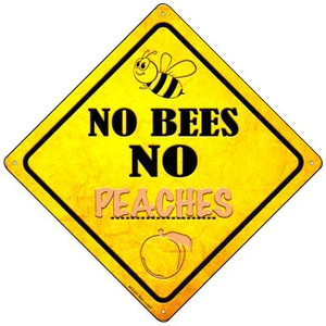 No Bees No Peaches Wholesale Novelty Mini Metal Crossing Sign MCX-333