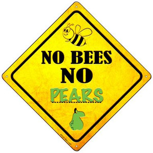 No Bees No Pears Wholesale Novelty Mini Metal Crossing Sign MCX-334