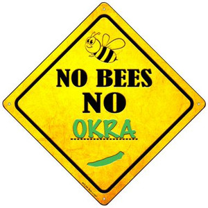 No Bees No Okra Wholesale Novelty Mini Metal Crossing Sign MCX-348