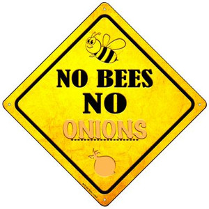 No Bees No Onions Wholesale Novelty Mini Metal Crossing Sign MCX-349