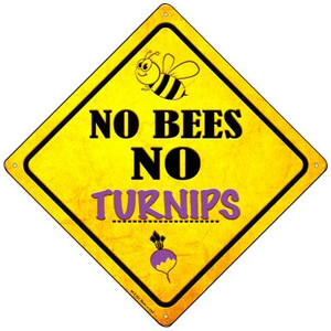 No Bees No Turnips Wholesale Novelty Mini Metal Crossing Sign MCX-351