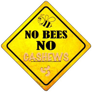 No Bees No Cashews Wholesale Novelty Mini Metal Crossing Sign MCX-352