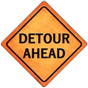 Detour Ahead Wholesale Novelty Mini Metal Crossing Sign MCX-586