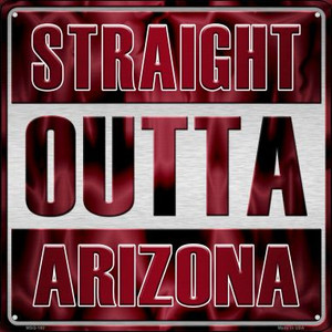 Straight Outta Arizona Wholesale Novelty Mini Metal Square MSQ-160