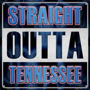 Straight Outta Tennessee Wholesale Novelty Mini Metal Square MSQ-166