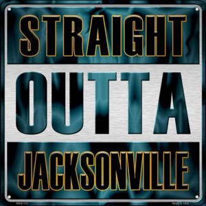 Straight Outta Jacksonville Wholesale Novelty Mini Metal Square MSQ-170