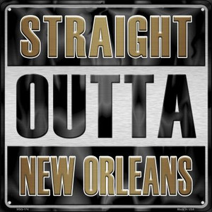 Straight Outta New Orleans Wholesale Novelty Mini Metal Square MSQ-174