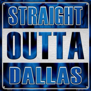 Straight Outta Dallas Wholesale Novelty Mini Metal Square MSQ-227