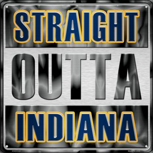 Straight Outta Indiana Wholesale Novelty Mini Metal Square MSQ-232