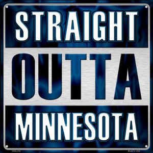 Straight Outta Minnesota Wholesale Novelty Mini Metal Square MSQ-238