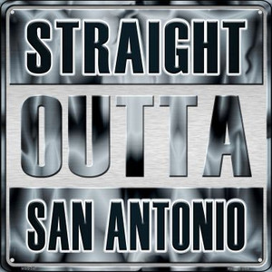 Straight Outta San Antonio Wholesale Novelty Mini Metal Square MSQ-247