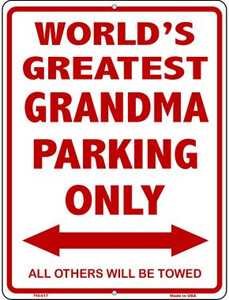 Worlds Greatest Grandma Wholesale Novelty Mini Metal Parking Sign PM-017
