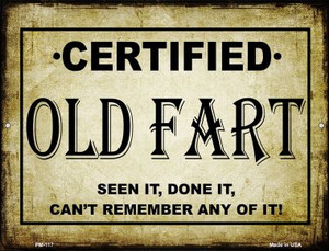 Certified Old Fart Wholesale Novelty Mini Metal Parking Sign PM-117
