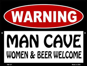 Man Cave Women And Beer Welcome Wholesale Novelty Mini Metal Parking Sign PM-127