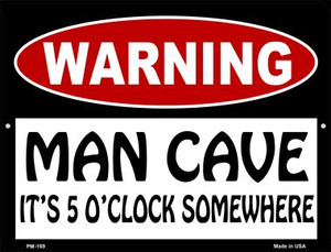 Man Cave Its 5 OClock Somewhere Wholesale Novelty Mini Metal Parking Sign PM-169