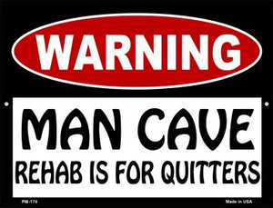 Man Cave Rehab Is For Quitters Wholesale Novelty Mini Metal Parking Sign PM-174