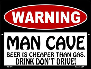 Man Cave Beer Cheaper Than Gas Wholesale Novelty Mini Metal Parking Sign PM-176